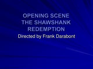 Opening Scene The Shawshank Redemption