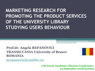 MARKETING RESEARCH FOR PROMOTING THE PRODUCT SERVICES OF THE UNIVERSITY LIBRARY STUDYING USERS BEHAVIOUR