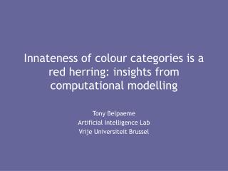 Innateness of colour categories is a red herring: insights from computational modelling
