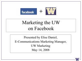 Marketing the UW  on Facebook