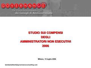 STUDIO SUI COMPENSI  DEGLI  AMMINISTRATORI NON ESECUTIVI 2006