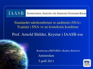 Standardet nderkombetare te auditimit SNA: Trajtimi i SNA-ve ne kontekstin kombetar