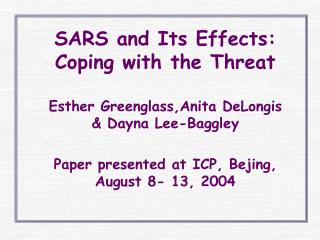 SARS and Its Effects: Coping with the Threat
