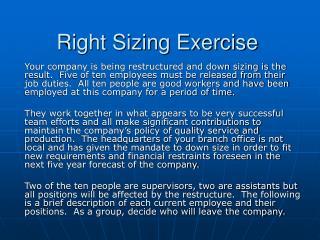Right Sizing Exercise
