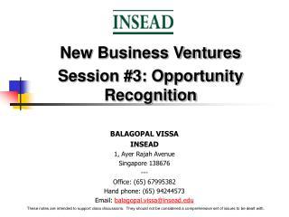 BALAGOPAL VISSA INSEAD 1, Ayer Rajah Avenue Singapore 138676 --- Office: 65 67995382 Hand phone: 65 94244573 Email: bala