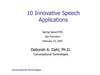 10 Innovative Speech Applications