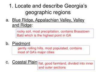 1. Locate and describe Georgia s geographic regions