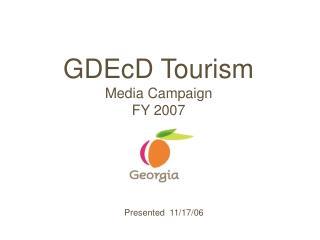GDEcD Tourism Media Campaign FY 2007