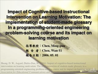 Impact of Cognitive-based Instructional Intervention on Learning Motivation: The implementation of student-made glossary