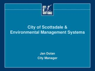 City of Scottsdale  Environmental Management Systems
