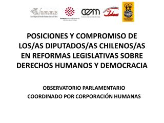 POSICIONES Y COMPROMISO DE LOS