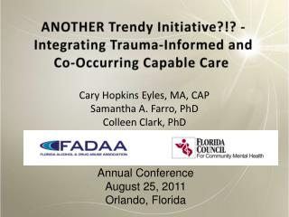 ANOTHER Trendy Initiative -Integrating Trauma-Informed and  Co-Occurring Capable Care