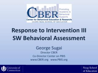 Response to Intervention III SW Behavioral Assessment