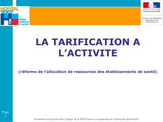 LA TARIFICATION A L ACTIVITE  r forme de l allocation de ressources des  tablissements de sant