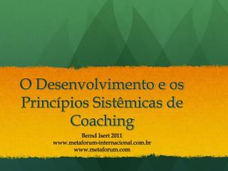 O Desenvolvimento e os Princ pios Sist micas de Coaching