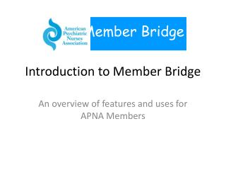 Introduction to Member Bridge