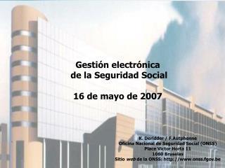 Gesti n electr nica  de la Seguridad Social  16 de mayo de 2007