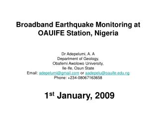 Broadband Earthquake Monitoring at OAUIFE Station