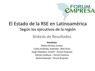 El Estado de la RSE en Latinoam rica Seg n los ejecutivos de la regi n