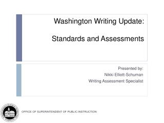 Washington Writing Update:  Standards and Assessments