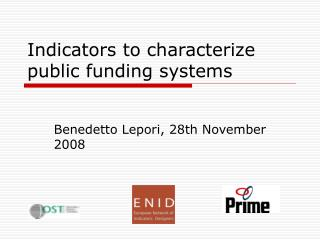 Indicators to characterize public funding systems