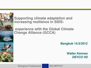 Supporting climate adaptation and increasing resilience in SIDS:   experience with the Global Climate Change Alliance GC