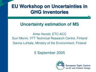 EU Workshop on Uncertainties in GHG inventories