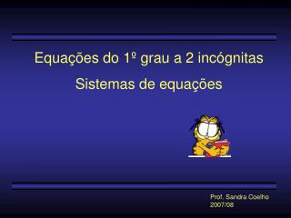 Equa  es do 1  grau a 2 inc gnitas Sistemas de equa  es