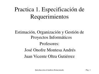 Practica 1. Especificaci n de Requerimientos