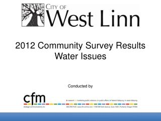 2012 Community Survey Results Water Issues