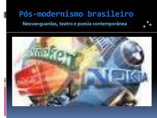 P s-modernismo brasileiro