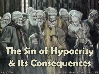 The Sin of Hypocrisy      Its Consequences