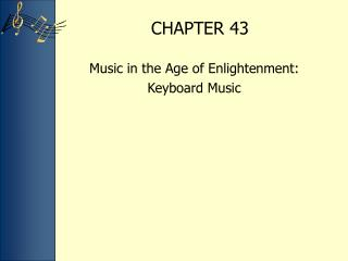 Music in the Age of Enlightenment:  Keyboard Music