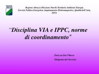Disciplina VIA e IPPC, norme di coordinamento