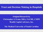 Trust and Decision Making in Hospitals