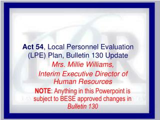 Act 54, Local Personnel Evaluation LPE Plan, Bulletin 130 Update