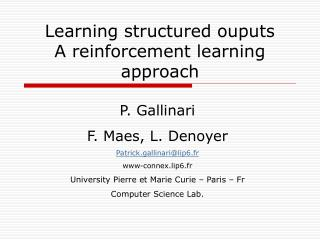 Learning structured ouputs A reinforcement learning approach