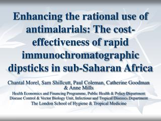 Enhancing the rational use of antimalarials: The cost-effectiveness of rapid immunochromatographic dipsticks in sub-Saha
