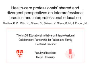 Health-care professionals  shared and divergent perspectives on interprofessional practice and interprofessional educati