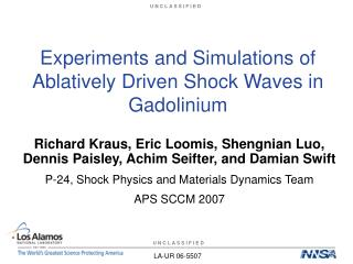 Experiments and Simulations of Ablatively Driven Shock Waves in Gadolinium