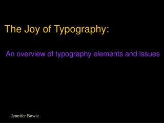 The Joy of Typography: