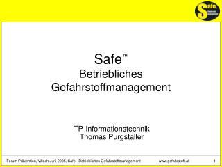 Safe  Betriebliches Gefahrstoffmanagement