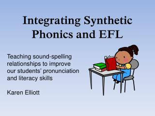 Integrating Synthetic Phonics and EFL