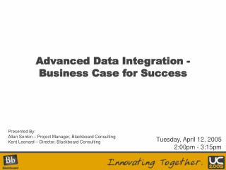 Advanced Data Integration - Business Case for Success