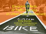 Economic Effects  of Traffic Calming  on Urban Small Businesses