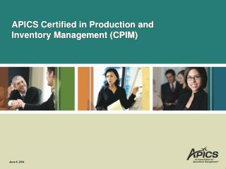 APICS Certified in Production and Inventory Management CPIM