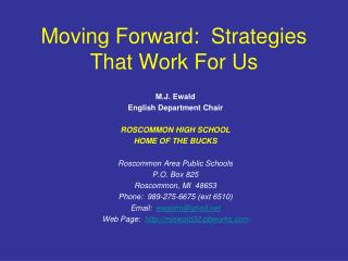 Moving Forward:  Strategies That Work For Us