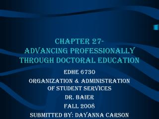 Chapter 27- Advancing Professionally Through Doctoral Education