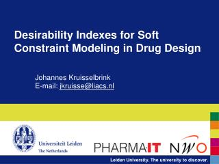 Desirability Indexes for Soft Constraint Modeling in Drug Design