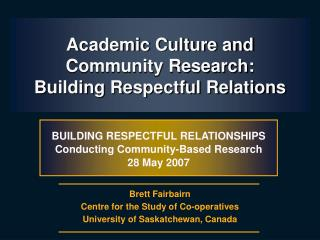 Academic Culture and Community Research: Building Respectful Relations